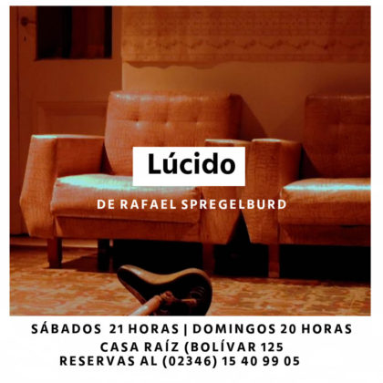 """Teatro  Los Minga exitoso reestreno de """"Lúcido"""" en Casa Raíz"""