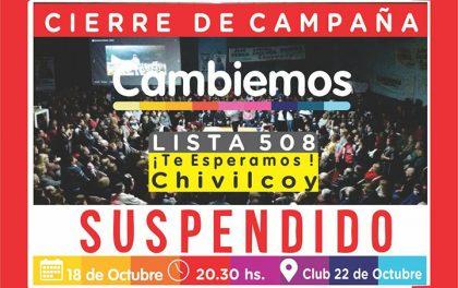 Cambiemos Chivilcoy: Se suspende el cierre de campaña programado para hoy