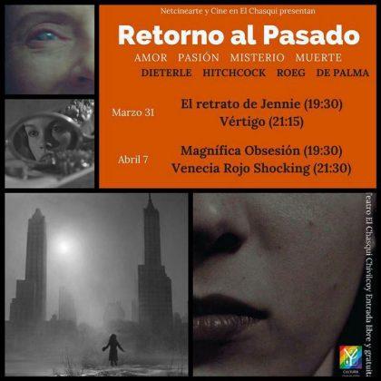"""Netcinearte, Cultura Chivilcoy y Teatro el Chasqui presentan el ciclo """"Retorno Al Pasado"""""""
